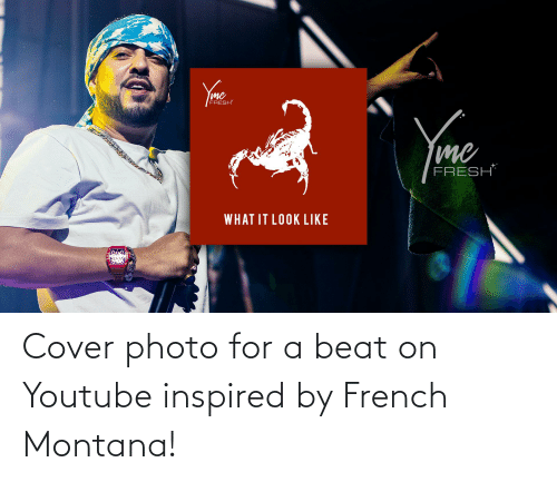 cover photo: Cover photo for a beat on Youtube inspired by French Montana!
