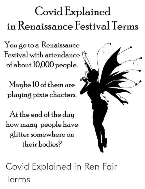 Terms: Covid Explained in Ren Fair Terms