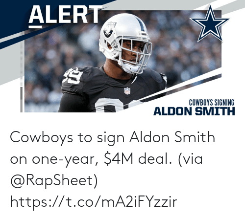 One Year: Cowboys to sign Aldon Smith on one-year, $4M deal. (via @RapSheet) https://t.co/mA2iFYzzir