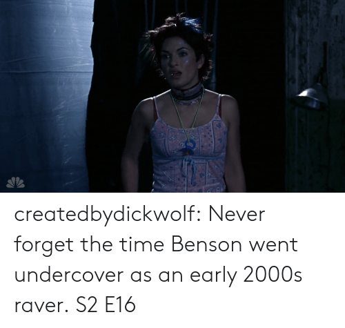 Target, Tumblr, and Blog: createdbydickwolf: Never forget the time Benson went undercover as an early 2000s raver. S2 E16
