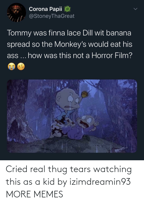 thug: Cried real thug tears watching this as a kid by izimdreamin93 MORE MEMES