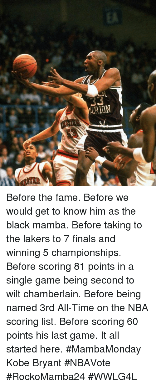 Nba Scores: CRION Before the fame. Before we would get to know him as the black mamba. Before taking to the lakers to 7 finals and winning 5 championships. Before scoring 81 points in a single game being second to wilt chamberlain. Before being named 3rd All-Time on the NBA scoring list. Before scoring 60 points his last game. It all started here. #MambaMonday Kobe Bryant #NBAVote  #RockoMamba24 #WWLG4L