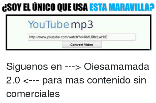 Youtubeable: CSOY EL UNICO QUE USA  ESTA MARAVILLA  YouTube  mp3  http://www.youtube.com/watch?veKMU0tzLwhbE  Convert Video Siguenos en ---> Oiesamamada 2.0 <--- para mas contenido sin comerciales