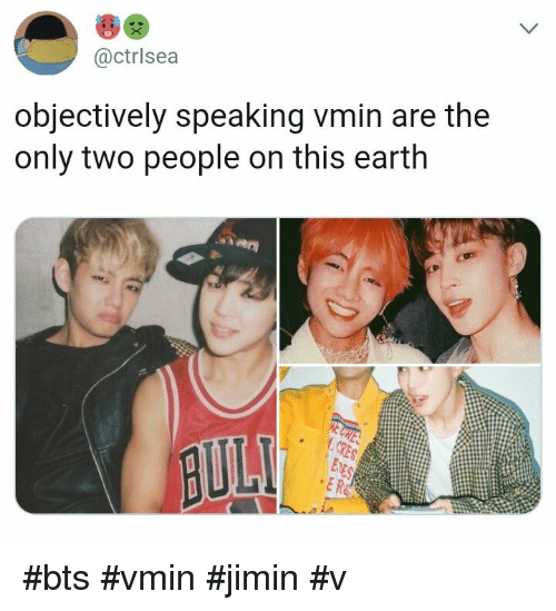 Earth, Bts, and This: @ctrlsea  objectively speaking vmin are the  only two people on this earth #bts #vmin #jimin #v