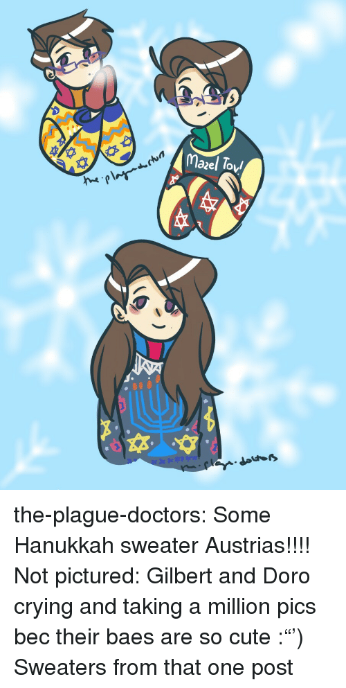 """Hanukkah: ctun  lazel Toy the-plague-doctors: Some Hanukkah sweater Austrias!!!!  Not pictured: Gilbert and Doro crying and taking a million pics bec their baes are so cute :""""')  Sweaters from that one post"""