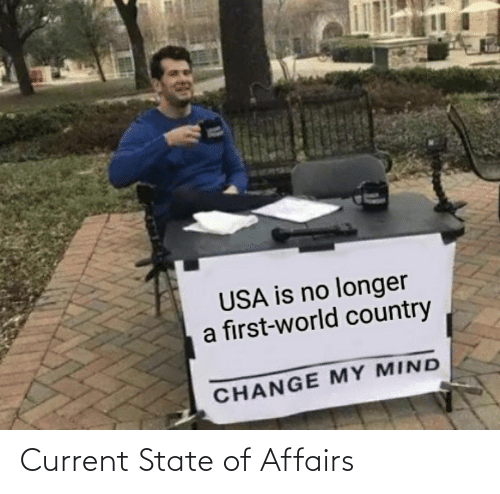 state of affairs: Current State of Affairs