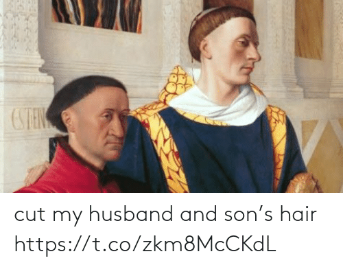 My Husband: cut my husband and son's hair https://t.co/zkm8McCKdL
