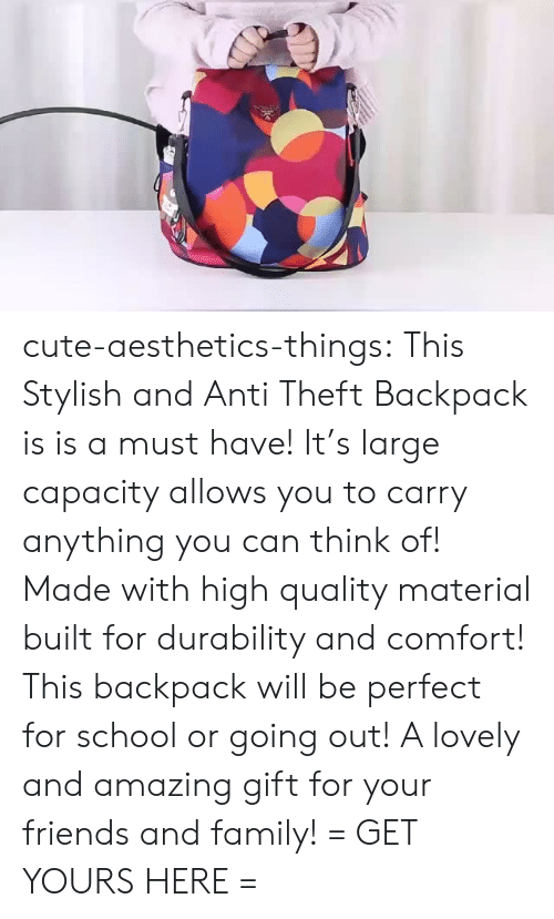 Is Is: cute-aesthetics-things: This Stylish and Anti Theft Backpack is is a must have! It's large capacity allows you to carry anything you can think of! Made with high quality material built for durability and comfort! This backpack will be perfect for school or going out! A lovely and amazing gift for your friends and family! = GET YOURS HERE =