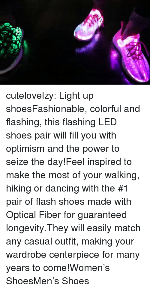 Dancing, Shoes, and Target: cutelovelzy:  Light up shoesFashionable, colorful and flashing, this flashing LED shoes pair will fill you with optimism and the power to seize the day!Feel inspired to make the most of your walking, hiking or dancing with the #1 pair of flash shoes made with Optical Fiber for guaranteed longevity.They will easily match any casual outfit, making your wardrobe centerpiece for many years to come!Women's ShoesMen's Shoes
