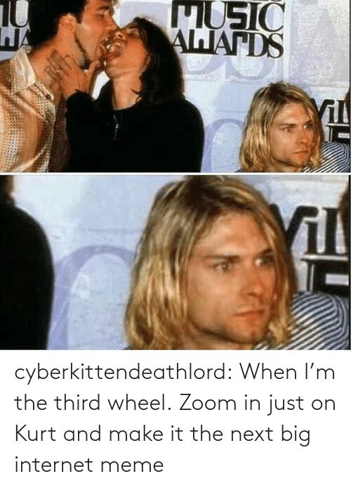 internet meme: cyberkittendeathlord:  When I'm the third wheel.  Zoom in just on Kurt and make it the next big internet meme