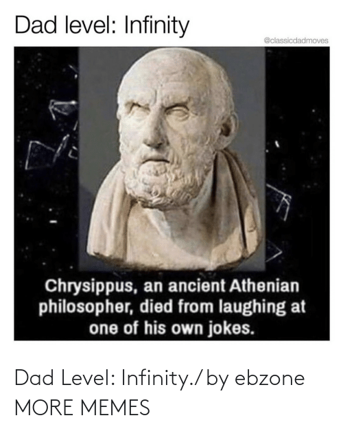 Infinity: Dad Level: Infinity./ by ebzone MORE MEMES
