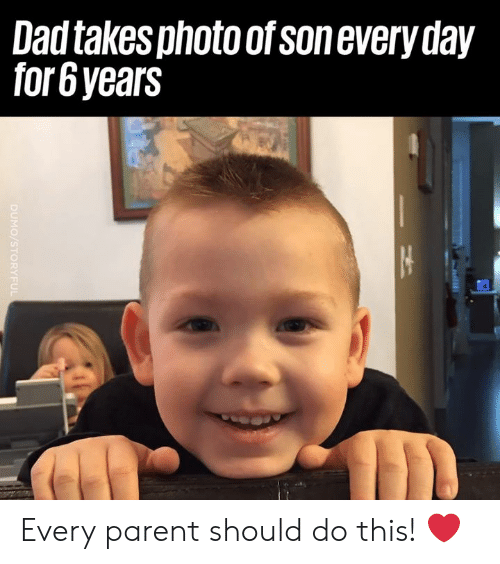 Dad, Dank, and 🤖: Dad takes photo of sonevery day  for6years Every parent should do this! ❤️