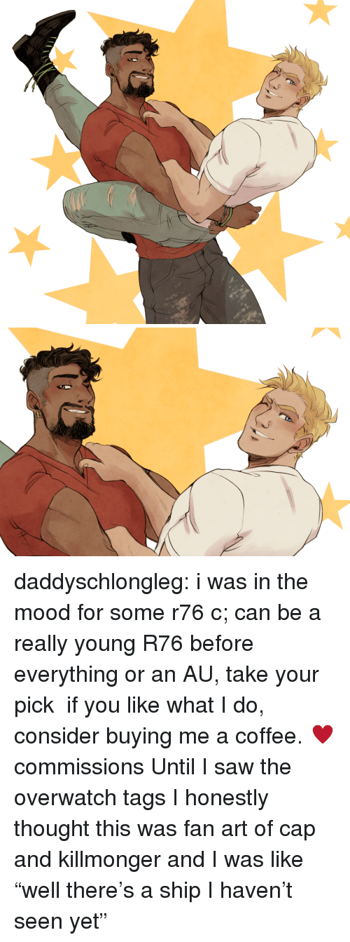 "Mood, Saw, and Tumblr: daddyschlongleg:  i was in the mood for some r76 c; can be a really young R76 before everything or an AU, take your pick   if you like what I do, consider buying me a coffee. ♥commissions    Until I saw the overwatch tags I honestly thought this was fan art of cap and killmonger and I was like ""well there's a ship I haven't seen yet"""