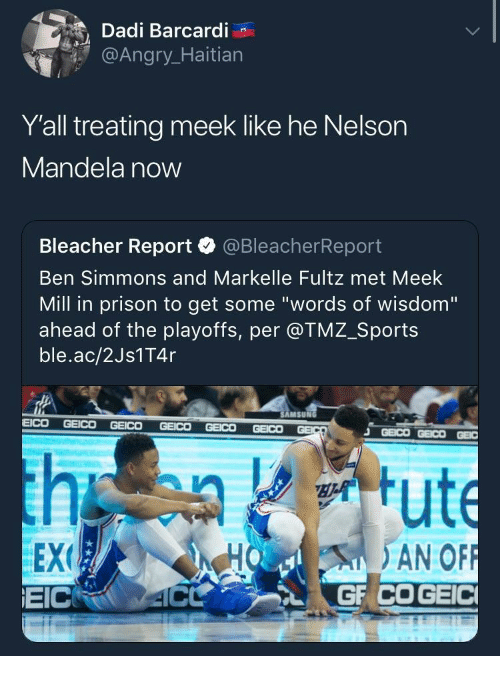 "Meek Mill, Nelson Mandela, and Sports: Dadi Barcardi  @Angr  Y'all treating meek like he Nelson  Mandela now  Bleacher Report·@BleacherReport  Ben Simmons and Markelle Fultz met Meek  Mill in prison to get some ""words of wisdom""  ahead of the playoffs, per @TMZ_Sports  ble.ac/2Js1T4r  AMSUN  EEX  EICRO 4C  HO AN OF"