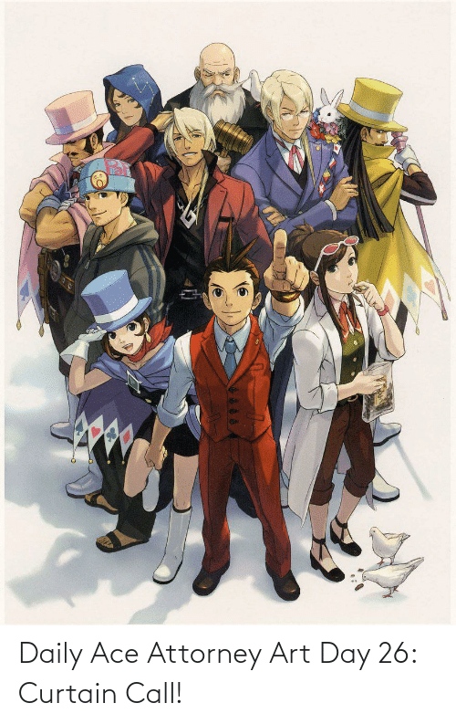 Ace Attorney, Art, and Ace: Daily Ace Attorney Art Day 26: Curtain Call!