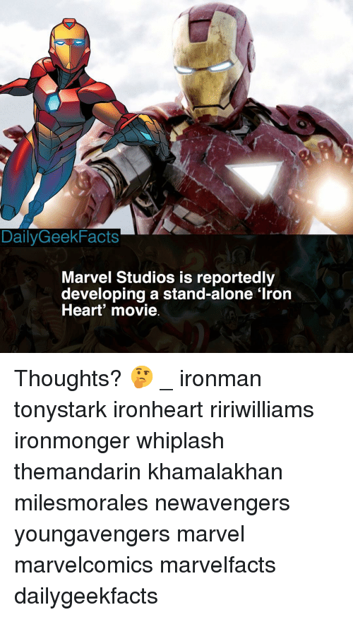 Being Alone, Memes, and Heart: DailyGeekFacts  Marvel Studios is reportedly  developing a stand-alone 'Iron  Heart movie Thoughts? 🤔 _ ironman tonystark ironheart ririwilliams ironmonger whiplash themandarin khamalakhan milesmorales newavengers youngavengers marvel marvelcomics marvelfacts dailygeekfacts