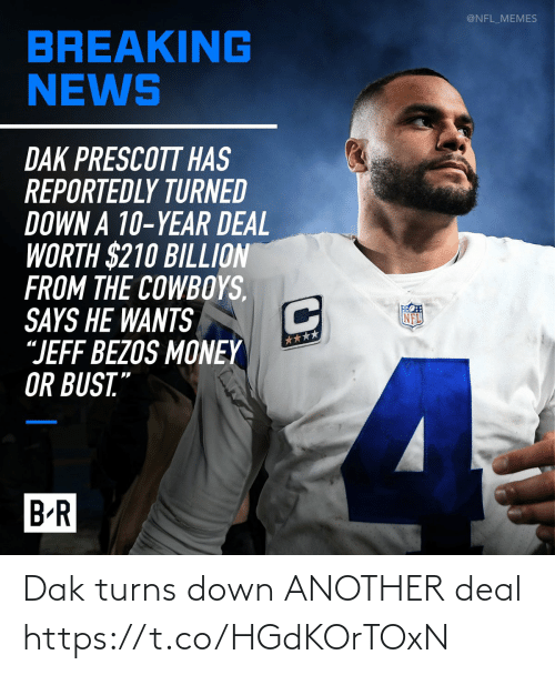 Football: Dak turns down ANOTHER deal https://t.co/HGdKOrTOxN