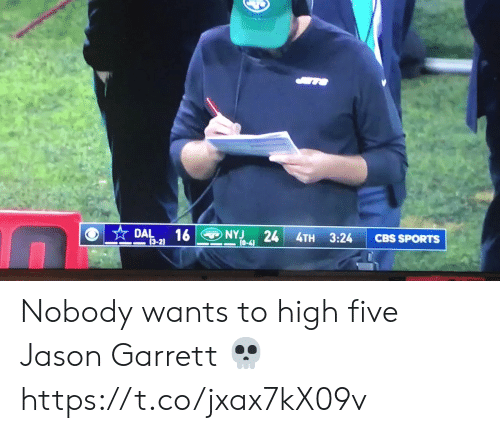 Football, Nfl, and Sports: DAL  16  24  NYJ  4TH 3:24  CBS SPORTS  0-4)  (3-2) Nobody wants to high five Jason Garrett 💀 https://t.co/jxax7kX09v