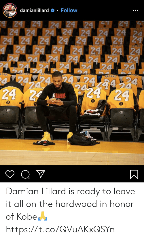 Leave It: Damian Lillard is ready to leave it all on the hardwood in honor of Kobe🙏 https://t.co/QVuAKxQSYn