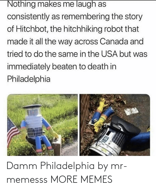 Philadelphia: Damm Philadelphia by mr-memesss MORE MEMES