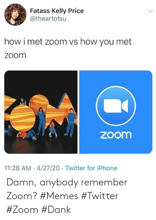 damn: Damn, anybody remember Zoom? #Memes #Twitter #Zoom #Dank