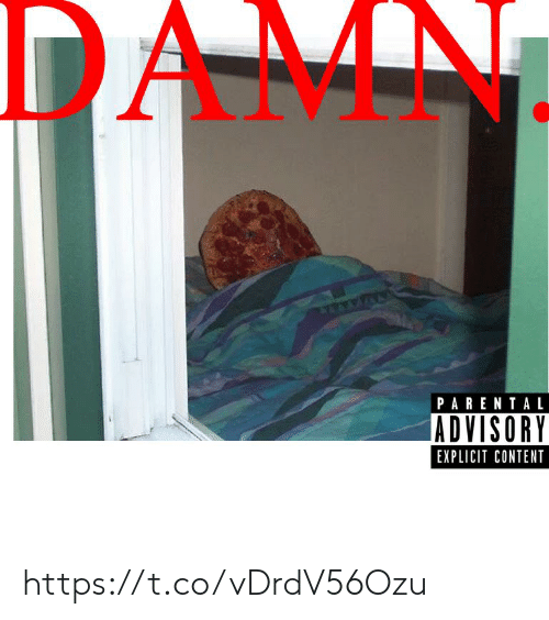 explicit: DAMN  PARENTAL  ADVISORY  EXPLICIT CONTENT https://t.co/vDrdV56Ozu