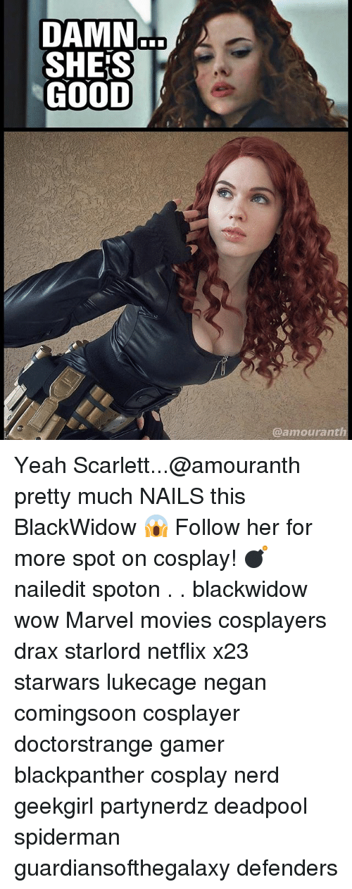 scarlette: DAMN  SHEjS  GOOD  @amouranth Yeah Scarlett...@amouranth pretty much NAILS this BlackWidow 😱 Follow her for more spot on cosplay! 💣 nailedit spoton . . blackwidow wow Marvel movies cosplayers drax starlord netflix x23 starwars lukecage negan comingsoon cosplayer doctorstrange gamer blackpanther cosplay nerd geekgirl partynerdz deadpool spiderman guardiansofthegalaxy defenders