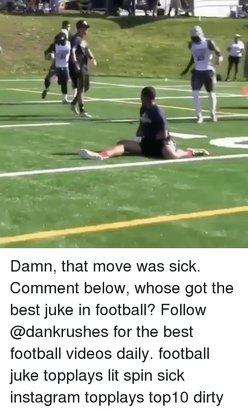 juke: Damn, that move was sick. Comment below, whose got the best juke in football? Follow @dankrushes for the best football videos daily. football juke topplays lit spin sick instagram topplays top10 dirty
