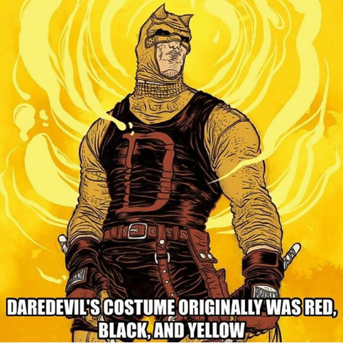 Black and Yellow: DAREDEVIL'S COSTUME ORIGINALLY WASRED  BLACK,AND YELLOW  7