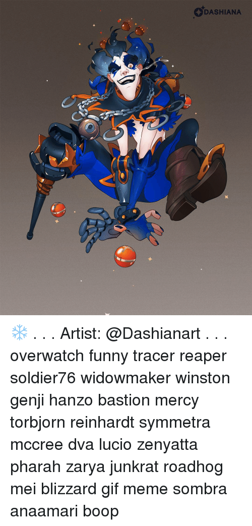 Dashiana Artist Overwatch Funny Tracer Reaper Soldier76