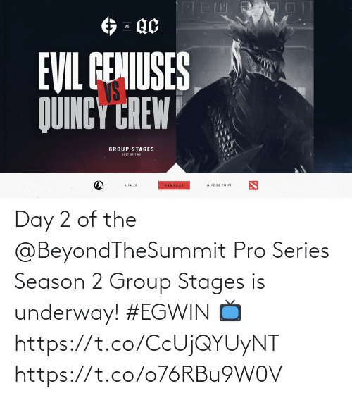 group: Day 2 of the @BeyondTheSummit Pro Series Season 2 Group Stages is underway! #EGWIN  📺  https://t.co/CcUjQYUyNT https://t.co/o76RBu9W0V