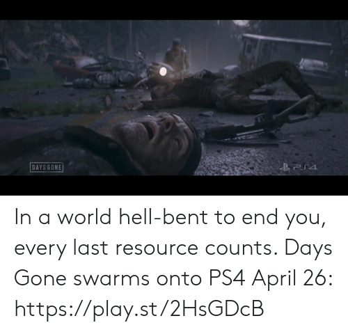 Resource: DAYS BONE In a world hell-bent to end you, every last resource counts. Days Gone swarms onto PS4 April 26: https://play.st/2HsGDcB