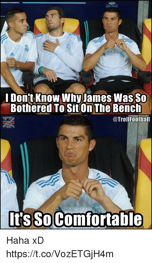 Memes, Haha, and 🤖: ddas  I Don't Know Why James Was So  Bothered To Sit On The Bench  @TroliFootball  It's SoComfortable Haha xD https://t.co/VozETGjH4m