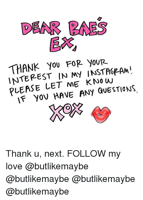 DEAR BAES EX THANK You FOR youR INTEREST IN MY INSTA6PAM