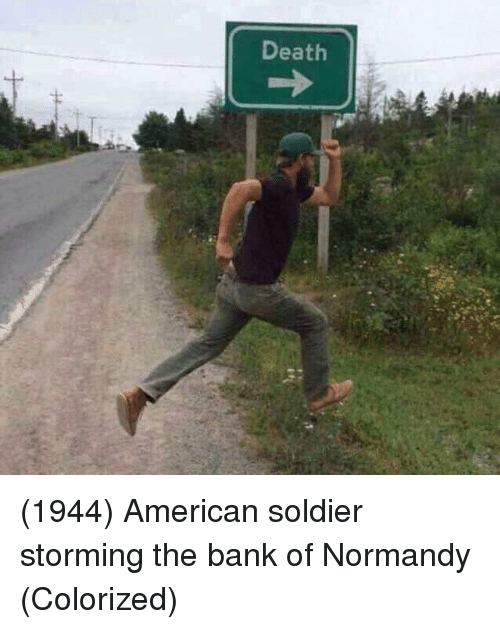 normandy: Death (1944) American soldier storming the bank of Normandy (Colorized)
