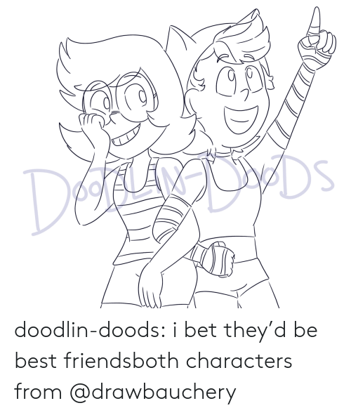 Doods: DEg  DS  po ALAN doodlin-doods:  i bet they'd be best friendsboth characters from @drawbauchery
