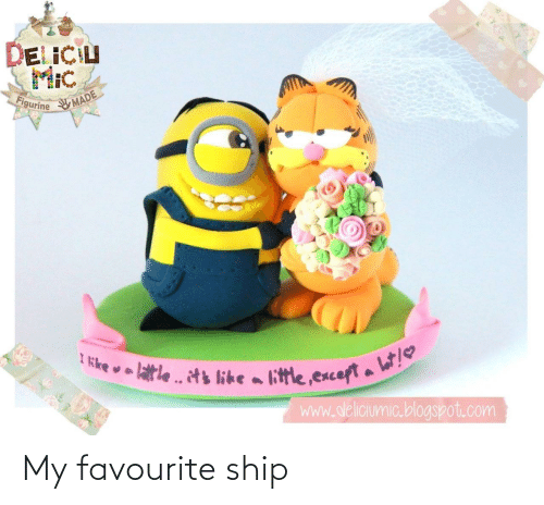Blogspot: DELICIU  MIc  Figurine  MADE  Iike  le. its like a little.except a l!  www.deliciumic.blogspot.com My favourite ship