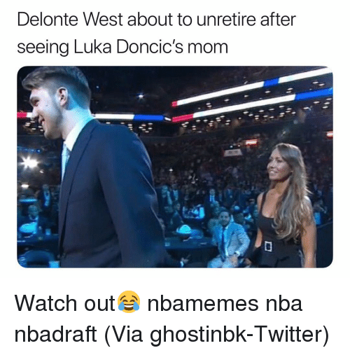 Delonte West: Delonte West about to unretire after  seeing Luka Doncic's mom Watch out😂 nbamemes nba nbadraft (Via ghostinbk-Twitter)