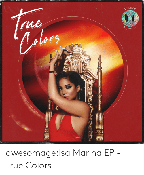 True, Tumblr, and Blog: DELUXE  rue  alors  HOLICH  P awesomage:Isa Marina EP - True Colors