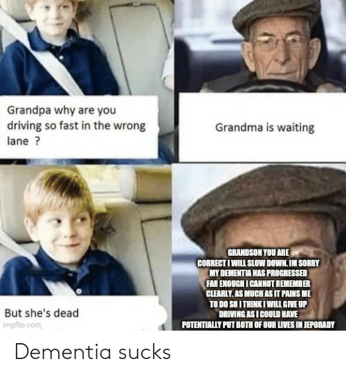 Dementia: Dementia sucks