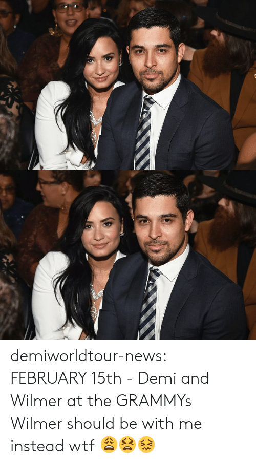 Grammys, News, and Tumblr: demiworldtour-news:  FEBRUARY 15th - Demi and Wilmer at the GRAMMYs  Wilmer should be with me instead wtf 😩😫😖