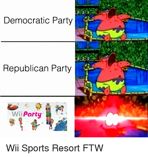Ftw, Party, and Sports: Democratic Party  Republican Party  Wii Party Wii Sports Resort FTW