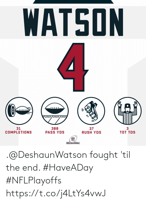 Fought: .@DeshaunWatson fought 'til the end. #HaveADay #NFLPlayoffs https://t.co/j4LtYs4vwJ