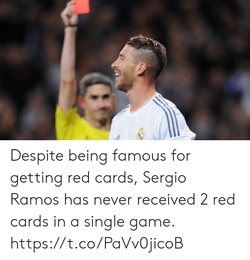famous: Despite being famous for getting red cards, Sergio Ramos has never received 2 red cards in a single game. https://t.co/PaVv0jicoB