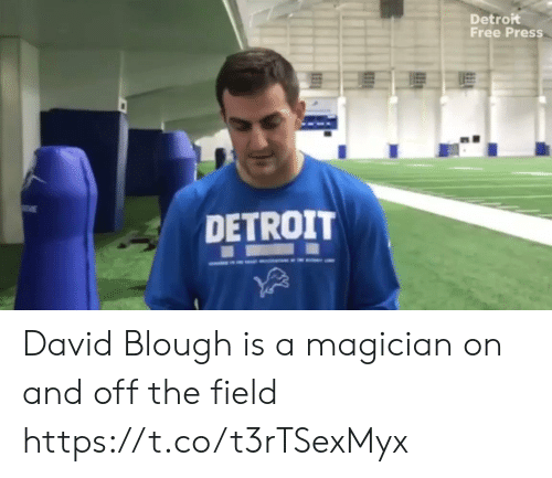 Detroit: Detroit  Free Press  DETROIT David Blough is a magician on and off the field https://t.co/t3rTSexMyx