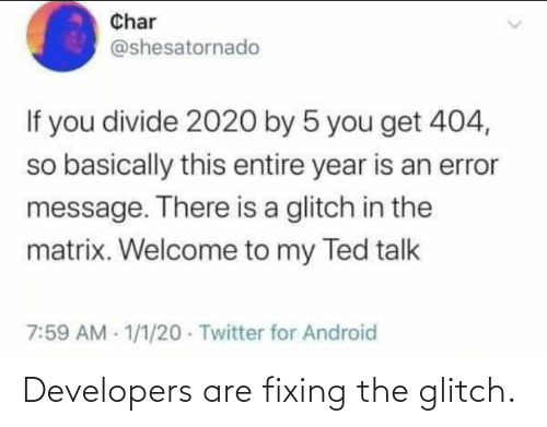 Fixing: Developers are fixing the glitch.