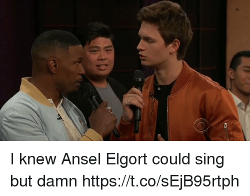 Girl Memes, Ansel Elgort, and Damn: di I knew Ansel Elgort could sing but damn https://t.co/sEjB95rtph
