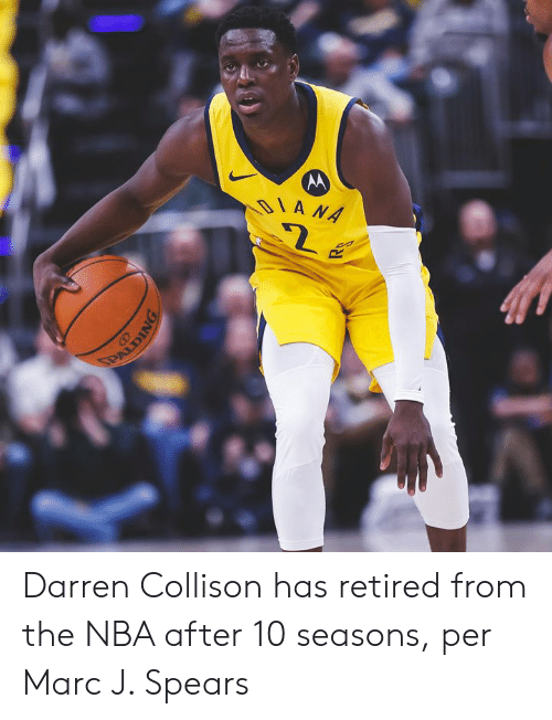diana: DIANA  PAUDING Darren Collison has retired from the NBA after 10 seasons, per Marc J. Spears