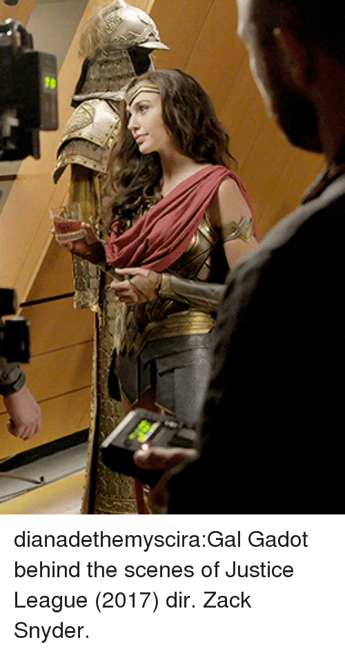 Target, Tumblr, and Blog: dianadethemyscira:Gal Gadot behind the scenes of Justice League (2017) dir. Zack Snyder.