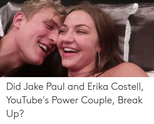 Erika Costell: Did Jake Paul and Erika Costell, YouTube's Power Couple, Break Up?